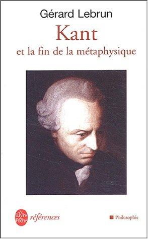 Kant et la fin de la métaphysique