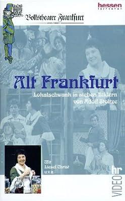 Volkstheater Frankfurt - Alt Frankfurt [VHS]