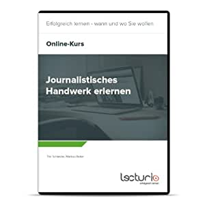 Online-Videokurs Journalistisches Handwerk erlernen von Markus Reiter