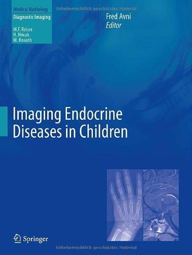 Imaging Endocrine Diseases in Children (Medical Radiology) (2012-10-21)