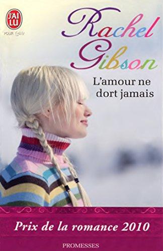 L'amour ne dort jamais (J'ai lu promesses t. 9484) par Rachel Gibson
