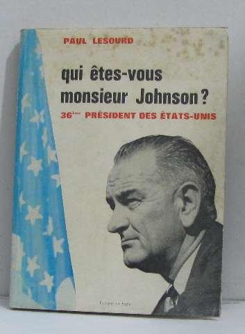 qui-etes-vous-monsieur-johnson-36eme-president-des-etats-unis