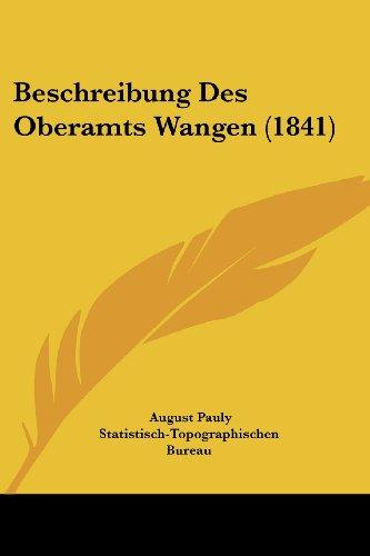 Beschreibung Des Oberamts Wangen (1841)