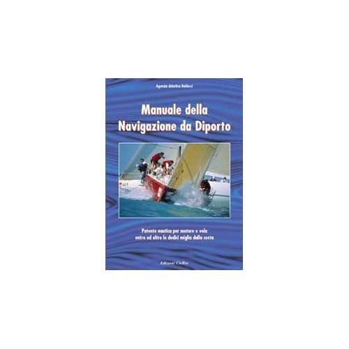Manuale Della Navigazione Da Diporto