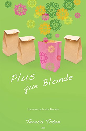 Plus que Blonde (Blondes t. 3) (French Edition) -