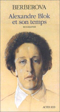 Alexandre Blok et son Temps