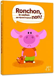 Ronchon, le cochon qui répond toujours non !