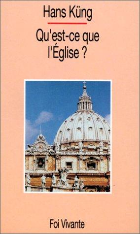 Qu'est-ce que l'Eglise ? par Hans Küng