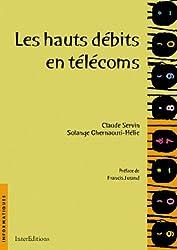 Télécoms : les hauts débits