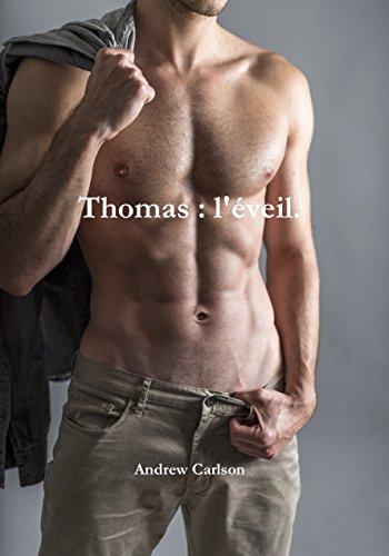 Thomas : l'éveil. (French Edition)