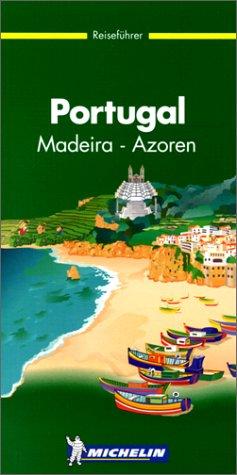 Michelin Portugal, Madeira, Azoren. Reiseführer (Guide Vert Allemand)