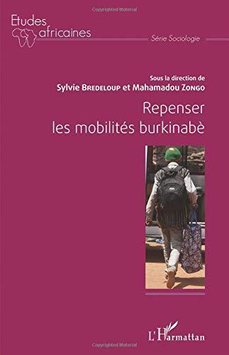 Repenser les mobilités burkinabé par Sylvie Bredeloup