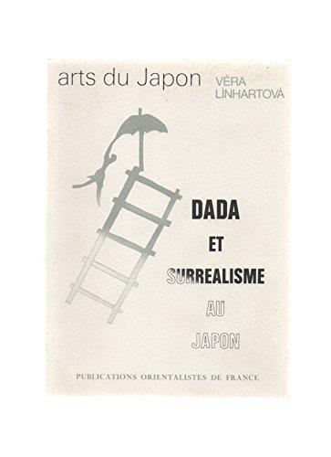 Dada et surréalisme au Japon (Arts du Japon)