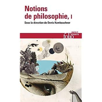 Notions de philosophie, Tome I
