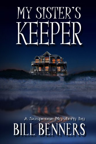 My Sister's Keeper by Bill Benners
