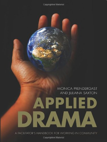 Applied Drama: A Facilitator's Handbook for Working in Community