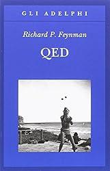 QED. La strana teoria della luce e della materia