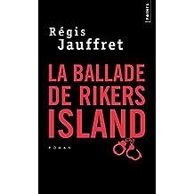 La Ballade de Rikers Island