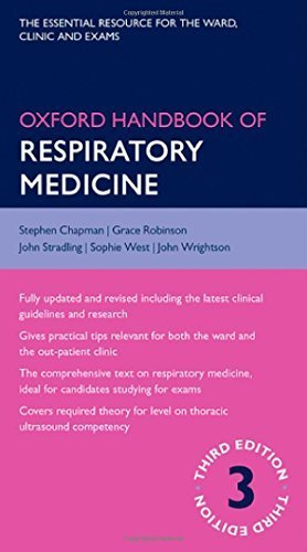 Oxford Handbook of Respiratory Medicine (Oxford Handbook Series) 3rd Edition by Chapman, Stephen, Robinson, Grace, Stradling, John, West, So (2014) Flexibound