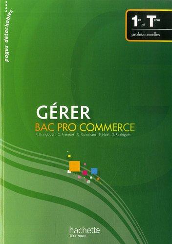 Gérer Bac Pro commerce 1re et Tle professionnelles
