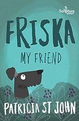 Friska My Friend