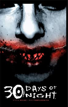 30 Days of Night by [Niles, Steve, Templesmith, Ben]