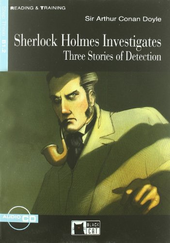 Sherlock Holmes investigates. Con CD Audio (Reading and training) por Arthur Conan Doyle
