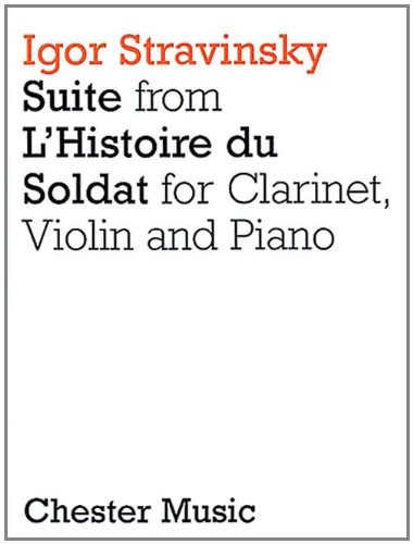 Suite from l'Histoire Du Soldat: Clarinet, Violin and Piano
