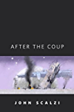 After the Coup: A Tor.Com Original (Old Man's War)