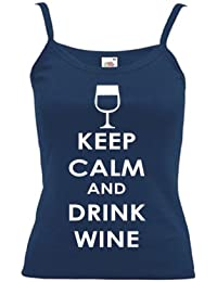 Keep Calm and Drink Wine PRINTED ON LADIES STRAPPY T-SHIRT