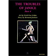 The Troubles of Janice (The Troubles of Janice Series) Part 4
