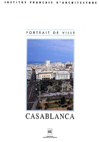 Casablanca par Jean-Louis Cohen, Monique Eleb
