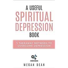 A useful Spiritual Depression Book: 5 takeaway methods to overcome depression