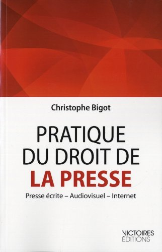 pratique-du-droit-de-la-presse-presse-crite-audiovisuel-internet