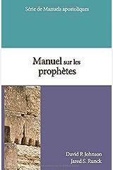 Manuel sur les prophètes Broché