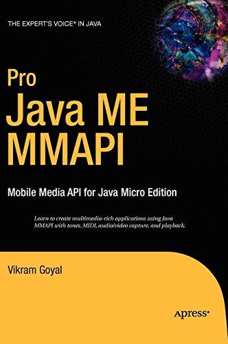 Pro Java ME MMAPI: Mobile Media API for Java Micro Edition -