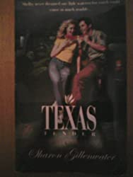 Texas Tender (Palisades Pure Romance) by Sharon Gillenwater (1997-06-01)