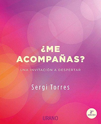 ¿Me acompañas? (Crecimiento personal) por Sergi Torres