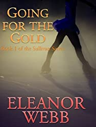 Going for the Gold (Sullivan Series Book 1) (English Edition)