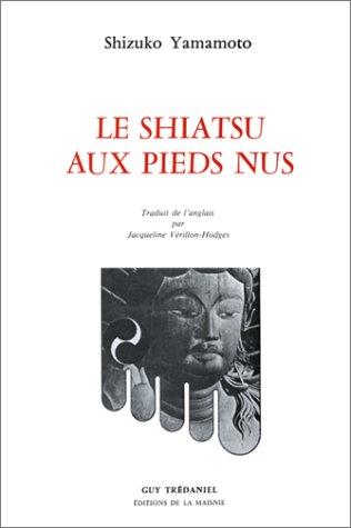 Le shiatsu aux pieds nus