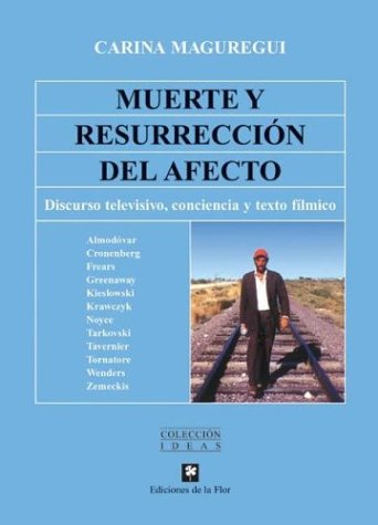 Muerte y resurreccion del afecto/Death and resurrection of affection