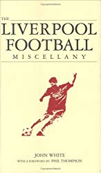 The Liverpool Miscellany by John White (2006-09-04)