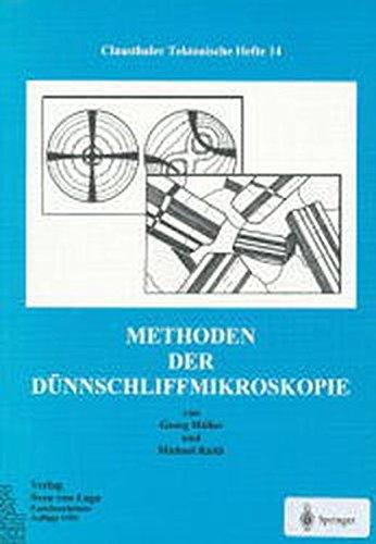 Methoden der Dünnschliffmikroskopie (Clausthaler Tektonische Hefte)