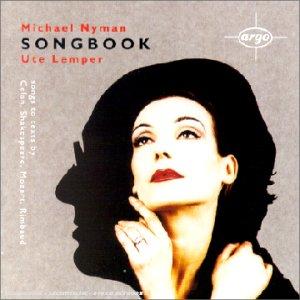 Nyman-Songbook:6celan Songs-Ariel S-Orgie Paris-Lemper-Nyman