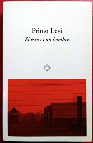 Si esto es un hombre (Bolsillo (peninsula)) por Primo Levi