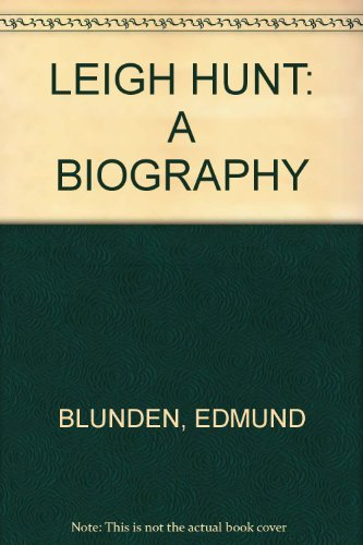Leigh Hunt;: A biography,