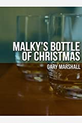 Malky's Bottle of Christmas Kindle Edition