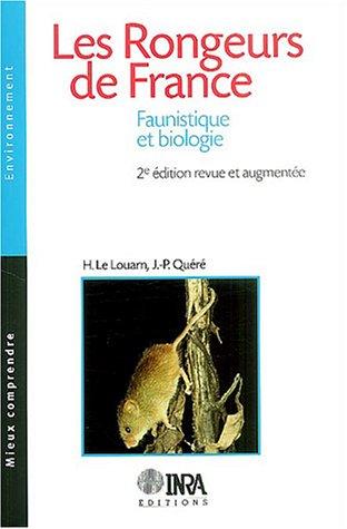 Les Rongeurs de France : Faunistique et Biologie par Henri Le Louarn