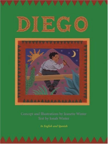Diego/in English and Spanish por Jonah Winter