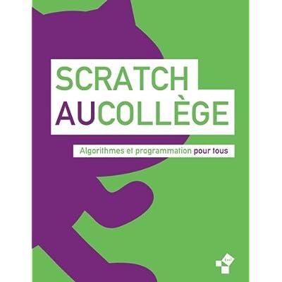 Scratch au collège: Algorithme et programmation